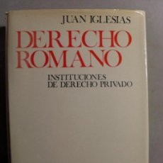 Libros de segunda mano: DERECHO ROMANO INSTITUCIONES DE DERECHO PRIVADO /JUAN IGLESIAS / 1972. ARIEL. Lote 112479059