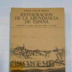 Libros de segunda mano: RESTAURACIÓN DE LA ABUNDANCIA DE ESPAÑA. MIGUEL CAXA DE LERUELA. EDICION JEAN PAUL LE FLEM. TDK330. Lote 112503179