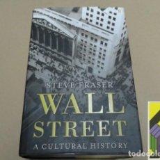 Libros de segunda mano: FRASER, STEVE: WALL STREET. A CULTURAL HISTORY. Lote 112602955