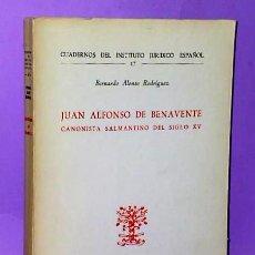 Libros de segunda mano: JUAN ALFONSO DE BENAVENTE. CANONISTA SALMANTINO DEL SIGLO XV.. Lote 112742259