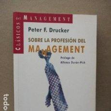 Livres d'occasion: SOBRE LA PROFESION DEL MANAGEMENT. - DRUCKER, PETER F. . Lote 112756587