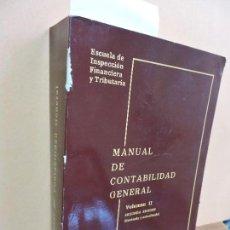 Libros de segunda mano: MANUAL DE CONTABILIDAD GENERAL II. BUIREU GUARRO, JORGE. MADRID 1978. 2ª EDICIÓN. Lote 112968871