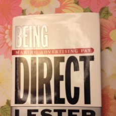 Libros de segunda mano: BEING DIRECT. MAKING ADVERTISING PAY (LESTER WUNDERMAN). Lote 113124891