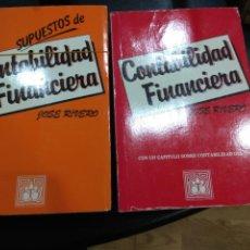 Libros de segunda mano: CONTABILIDAD FINANCIERA Y SUPUESTOS DE CONTABILIDAD FINANCIERA. JOSÉ RIVERO 1986. Lote 113283516