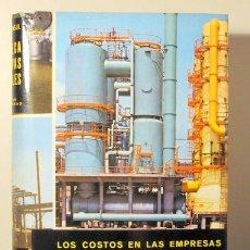 Libros de segunda mano: DOMENC CONSUL, F. - LOS COSTOS EN LAS EMPRESAS - BARCELONA 1964 - MUY ILUSTRADO. Lote 113451832