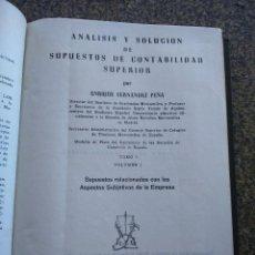 Libros de segunda mano: ANALISIS Y SOLUCION DE SUPUESTOS DE CONTABILIDAD SUPERIOR - TOMO 1 VOLUMEN 1 -- 1954 --. Lote 113711707