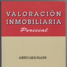 Libros de segunda mano: VALORACIÓN INMOBILIARIA PERICIAL. Lote 114290783