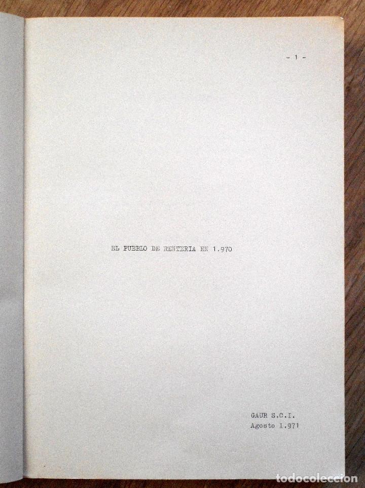 Libros de segunda mano: EL PUEBLO DE RENTERÍA EN 1970 - GAUR SCI AÑO 1971 - PUBLICADO POR EL AYUNTAMIENTO DE RENTERÍA - Foto 4 - 114537783
