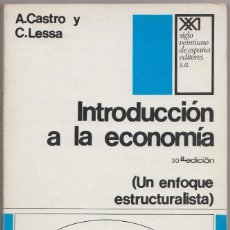 Libros de segunda mano: INTRODUCCIÓN A LA ECONOMÍA (UN ENFOQUE ESTRUCTURALISTA). Lote 114583395