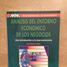 Libros de segunda mano: ANÁLISIS DEL ENTORNO ECONÓMICO DE LOS NEGOCIOS (JOSÉ MARÍA O'KEAN) MCGRAW HILL. Lote 115090874