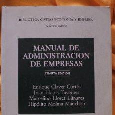 Libros de segunda mano: LIBRO MANUAL DE ADMINISTRACIÓN DE EMPRESAS. 4º ED. CIVITAS. 1998. Lote 115095383