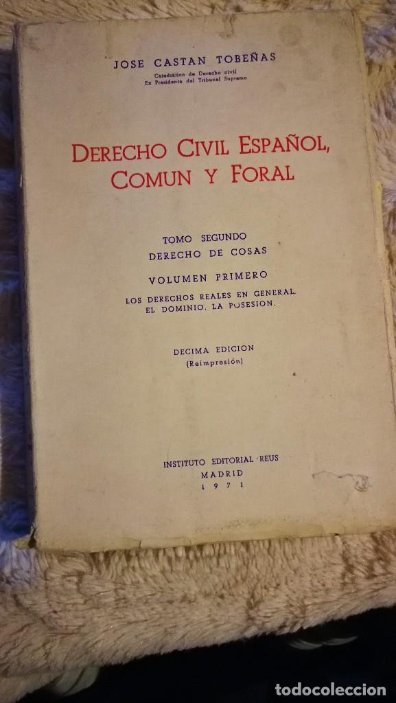 DERECHO CIVIL ESPAÑOL, COMÚN Y FORAL - TOMO II - JOSE CASTAN TOBEÑAS (Libros de Segunda Mano - Ciencias, Manuales y Oficios - Derecho, Economía y Comercio)