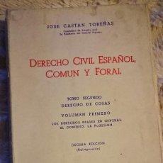 Libros de segunda mano: DERECHO CIVIL ESPAÑOL, COMÚN Y FORAL - TOMO II - JOSE CASTAN TOBEÑAS. Lote 115189591