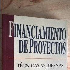 Libros de segunda mano: FINANCIAMIENTO DE PROYECTOS. TECNICAS MODERNAS DE INGENIERIA ECONOMICA. JOHN D. FINNERTY 1998.. Lote 115875179