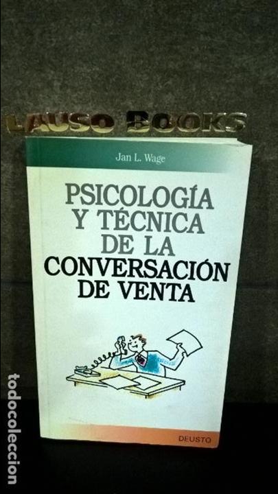 PSICOLOGÍA Y TÉCNICA DE LA CONVERSACIÓN DE VENTA JAN L. WAGE (Libros de Segunda Mano - Ciencias, Manuales y Oficios - Derecho, Economía y Comercio)