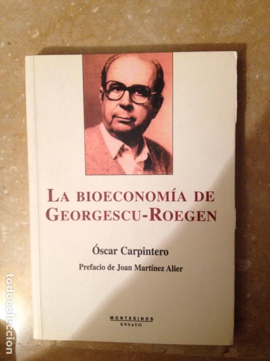 LA BIOECONOMÍA DE GEORGESCU ROEGEN (ÓSCAR CARPINTERO) (Libros de Segunda Mano - Ciencias, Manuales y Oficios - Derecho, Economía y Comercio)