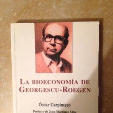 Libros de segunda mano: LA BIOECONOMÍA DE GEORGESCU ROEGEN (ÓSCAR CARPINTERO). Lote 227999430