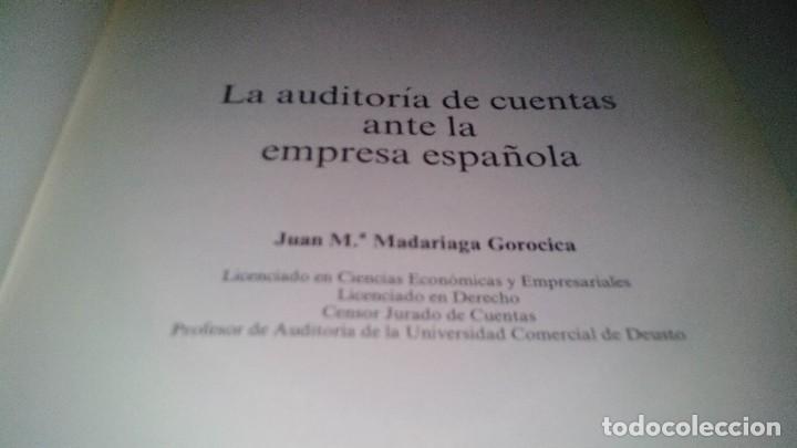 Libros de segunda mano: LA AUDITORIA DE CUENTAS EN LA EMPRESA ESPAÑOLA-Juan María Madariaga Gorocica-DEUSTO 1991 - Foto 4 - 117169751