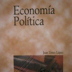 Libros de segunda mano: ECONOMIA POLITICA JUAN TORRES LOPEZ PIRAMIDE 2002. Lote 118067323
