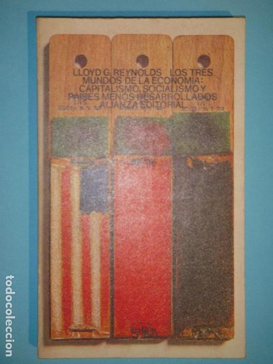 LOS TRES MUNDOS DE LA ECONOMIA: CAPITALISMO, SOCIALISMO Y PAISES MENOS DESARROLADOS - ALIANZA, 1975 (Libros de Segunda Mano - Ciencias, Manuales y Oficios - Derecho, Economía y Comercio)