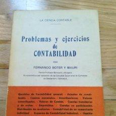 Libros de segunda mano: PROBLEMAS Y EJERCICIOS DE CONTABILIDAD - FERNANDO BOTER Y MAURI - 1962. Lote 118396699