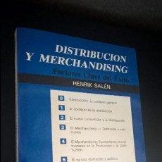 Libros de segunda mano: DISTRIBUCION Y MERCHANDISING - FACTORES CLAVE DEL EXITO - HENRIK SALEN. 1987. . Lote 118451771