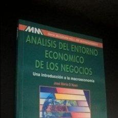 Libros de segunda mano: ANALISIS DEL ENTORNO ECONOMICO DE LOS NEGOCIOS. JOSE MARIA O´KEAN. UNA INTRODUCCION A LA MACROECONOM. Lote 118493347