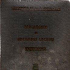 Libros de segunda mano - REGLAMENTO DE HACIENDAS LOCALES. EDICIÓN OFICIAL. MINISTERIO DE LA GOBERNACIÓN. - 118548083
