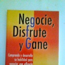 Libros de segunda mano: NEGOCIE, DISFRUTE Y GANE , AUTOR:ANTONIO VALLS.. Lote 119503395