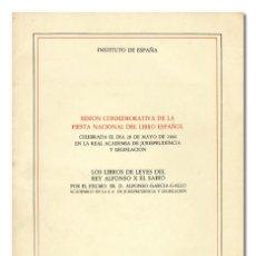 Libros de segunda mano: ALFONSO GARCÍA-GALLO.– LOS LIBROS DE LEYES DEL REY ALFONSO X EL SABIO. 1984. Lote 119840259