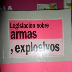 Libros de segunda mano: LEGISLACIÓN SOBRE ARMAS Y EXPLOSIVOS, ED. TECNOS. Lote 121279091