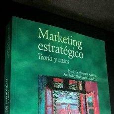 Libros de segunda mano: MARKETING ESTRATEGICO. TEORIA Y CASOS. JOSE LUIS MUNUERA ALEMAN Y ANA ISABEL RODRIGUEZ ESCUDERO.. Lote 121840319
