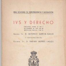 Libros de segunda mano: ALFONSO GARCÍA GALLO: IUS Y DERECHO. MADRID, 1961. Lote 122811963