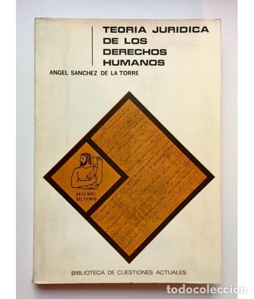 TEORÍA JURÍDICA DE LOS DERECHOS HUMANOS II. SOCIOLOGÍA DE LOS DERECHOS HUMANOS (Libros de Segunda Mano - Ciencias, Manuales y Oficios - Derecho, Economía y Comercio)