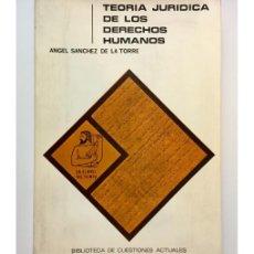 Libros de segunda mano: TEORÍA JURÍDICA DE LOS DERECHOS HUMANOS II. SOCIOLOGÍA DE LOS DERECHOS HUMANOS. Lote 122881206
