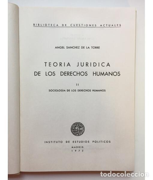 Libros de segunda mano: TEORÍA JURÍDICA DE LOS DERECHOS HUMANOS II. SOCIOLOGÍA DE LOS DERECHOS HUMANOS - Foto 2 - 122881206
