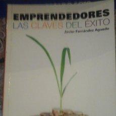 Libros de segunda mano: EMPRENDEDORES. LAS CLAVES DEL ÉXITO (MADRID, 2010). Lote 123529831