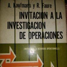 Libros de segunda mano: INVITACIÓN A LA INVESTIGACIÓN DE OPERACIONES. A. KAUFMANN Y R. FAURE. CECSA. CARTONÉ CON SOBRECUBIER. Lote 124079622