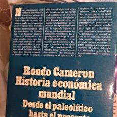 Libros de segunda mano: HISTORIA ECONOMICA MUNDIAL RONDO CAMERON. Lote 124454918
