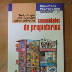 Libros de segunda mano: TODO LO QUE USTED NECESITA SABER SOBRE LAS COMUNIDADES DE PROPIETARIOS - SANTIAGO GALES. Lote 124508191