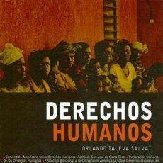 Libros de segunda mano: DERECHOS HUMANOS. ORLANDO TALEVA SALVAT. Lote 124537563