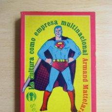 Libros de segunda mano: LA CULTURA COMO EMPRESA MULTINACIONAL, DE ARMAND MATTELART. Lote 124598423