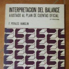 Libros de segunda mano: INTERPRETACION DEL BALANCE AJUSTADO AL PLAN DE CUENTAS OFICIAL F. PERALES HANGLIN. Lote 124700787