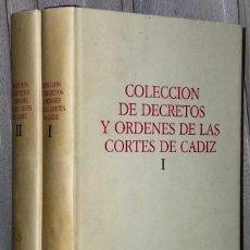 Libros de segunda mano: COLECCIÓN DE DECRETOS Y ÓRDENES DE LAS CORTES DE CÁDIZ (EDICIÓN FACSÍMIL. 2 TOMOS).. Lote 125105331