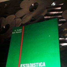 Libros de segunda mano: ESTADISTICA Y TECNICAS DE INVESTIGACION SOCIAL - A. PULIDO SAN ROMAN. Lote 125207663