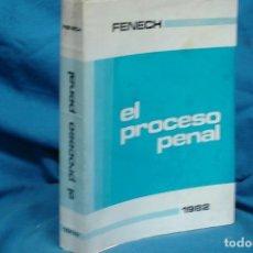 Libros de segunda mano: EL PROCESO PENAL - MIGUEL FENECH - AGESA MADRID 1982. Lote 125697251