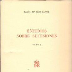 Libros de segunda mano: ESTUDIOS SOBRE SUCESIONES / RAMÓN ROCA SASTRE. 2 VOL.. Lote 125727299