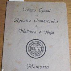 Libros de segunda mano: COLEGIO OFICIAL DE AGENTES COMERCIALES DE MALLORCA E IBIZA. MEMORIA AÑO 1949. Lote 125847843