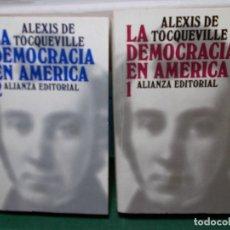 Libros de segunda mano: ALEXIS DE TOCQUEVILLE LA DEMOCRACIA EN AMERICA ALIANZA EDITORIAL 2 VOLUMENES COMO NUEVOS. Lote 125866743
