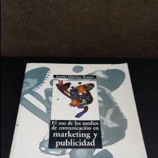 Libros de segunda mano: EL USO DE LOS MEDIOS DE COMUNICACION EN MARKETING Y PUBLICIDAD. EMILIO MARTINEZ RAMOS. AKAL 1992. . Lote 125891079